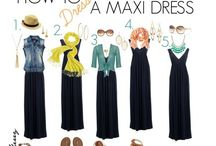 Maxi dress / How to dress in a maxi dress