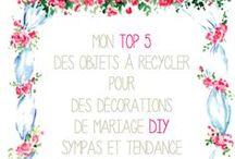 Top 5 des objets à recycler pour une décoration de mariage sympa et tendance