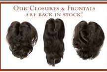 Closures & Frontals / Closures are a great way to complete your installlation and create a seamless blend!
