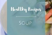 Soup / Here are some delicious and nourishing soup recipes that will warm your stomach and heart.