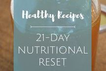 21-Day Nutritional Reset / Trying to reset your diet? Here are some great-tasting recipes that make the process easier.