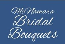McNamara Bridal Bouquets / As one of the top florists in the nation, we can create the perfect floral designs to complement your bridal attire and enhance your ceremony and reception settings. Call McNamara today or visit us at mcnamaraflorist.com