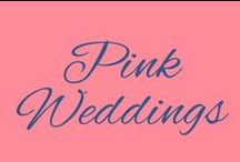 Pink Weddings / Weddings with Pink colors