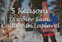 5 Reasons to Discover Sami Culture in Lapland / Here are the 5 reasons why Lapland is a place you should absolutely go visit: