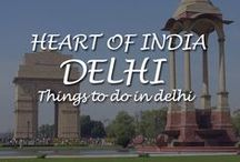 Delhi - The Heart of India / Delhi - The Heart of India, Visiting India? Then your trip should start at the heart of the country – Delhi.  Delhi has a lot more to offer in your Holidays.