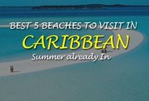 Best 5 Caribbean Beaches / Best 5 Caribbean beaches - Summer is here and its time to hit the beach and bury your toes in the sand, Here we look over the best five Caribbean beaches.