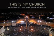 Catholicism / My Church My Faith / by Paul Corley