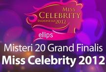 Misteri 20 Grand Finalis Miss Celebrity 2012