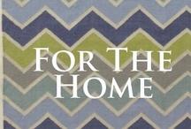 FOR THE HOME / Decor & Design  www.alanterealestate.com