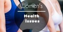 Women's Health & Wellness Tips / This board is for women's health issues including information and natural remedies.