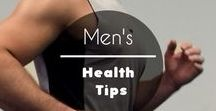 Men's Health & Wellness Tips / This board provides tips for men's about health issues,  fitness and natural remedies.