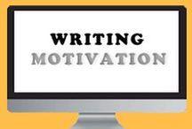 Writing - Motivation / writing, books, motivation, creative, fiction