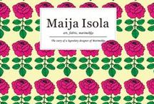 Maija Isola: art, fabric, marimekko / Showcasing texitle design works and her lifestyle in Scandinavia and Paris is also featured