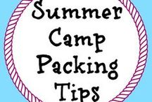 Tips for Campers / Tips for parents and kids!