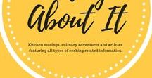 Writing About It... / When you just have to write all about it.  Articles featuring all types of cooking related information.