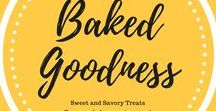 Baked Goodness / Everything from cookies to cakes as well as muffins, madeleines, sweet rolls, pies and other assorted sweet and savory treats.  Straight out of the oven!