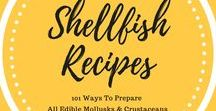 101 Ways To Prepare Shellfish / I can make a meal out of a bowl of mussels!  How about you?  Don't overlook all the scrumptious recipes for the many varieties of shellfish - all edible mollusks and crustaceans.  Exploring the 101 ways to prepare mussels, clams, oysters, scallops, shrimp, lobsters....