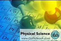 Physical Science / Science teaching ideas and resources for physical science.