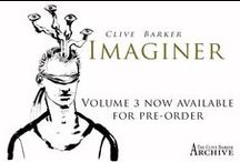 Clive Barker: Imaginer / The Imaginer Series of art books captures images of Clive's artwork in ultra-high resolution