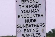 Funny Street Signs / by Karen Brohl