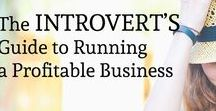Business Tips for Introverts / Introverts make great business owners but not all business advice is written with them in mind. Here are articles that tap into the strengths of introverts and help you and your business flourish.