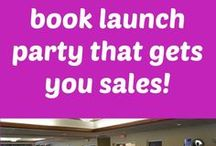 Book Launch Tips / Book launch and marketing tips for authors and writers. Includes ideas for how to throw a book launch party that garners sales and how to market your first or 15 book.