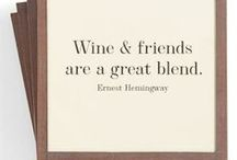 Wine-spiration / A place to find wine quotes, inspiring or otherwise!