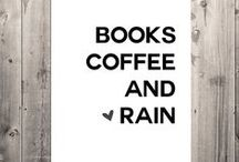 Rain, Coffee, Book / Rain can be a lovely things when we have a good book and a cup of good coffee.
