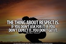 Give and Expect Respect