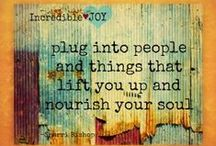 Nourish Your Soul / Pins to help you nourish your soul and take care of you. #Inspiration #Soul #Happiness