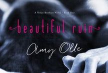 Beautiful Ruin / Beautiful Ruin by Amy Olle