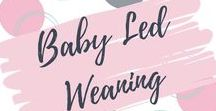 Baby Led Weaning / Tips, advice, products and recipes for baby led weaning your baby from 6 months.
