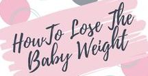 How To Lose The Baby Weight / How to lose the baby weight and get back into your jeans after pregnancy. Ideas for diet and exercise.