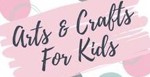 Arts & Crafts For Kids / Great arts and crafts ideas for kids to keep your children entertained.