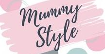 Mummy Style, Fashion & Clothing / Clothing, hair and makeup ideas and hacks for Mums