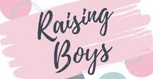 Raising Boys / Tips, tricks, stories and parenting advice for raising boys from babies to teenagers.