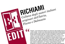 Richiami / Collana degli autori italiani originari dell'Istria, Fiume e Dalmazia