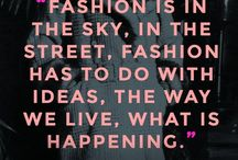 Fashion Quotes / The musings of some of fashion's most influential.