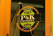 corner grocery / p & k grocery austin, tx co-founder & owner / by robin kelley