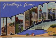 Indiana Postcards / Can you identify all of the iconic landmarks featured in these vintage Indiana large letter postcards? Thank you to Steven R. Shook for allowing us to share these great pictures!