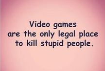 Video Games,Board Games and more Games...