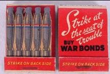 World War II AND Propaganda Matches / United States WWII Patriotic AND Propaganda Match Books for the Troops and the Homefront