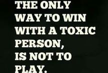 Toxic / Toxic people/Psychopaths/Sociopaths