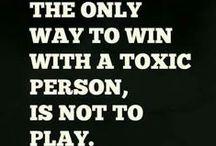 Toxic / Toxic people/Psychopaths/Sociopaths