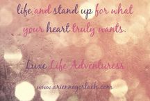Life Quotations / Www.ariennegorlach.com Life design and inspiration coach Luxe Life Adventuress After all, life is meant to be a sparkling adventure!