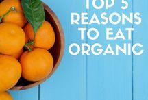 Organics / Food and benefits