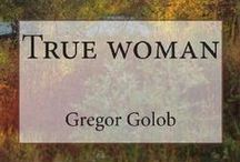 True woman book / Website with informations for society, designers, models, movie, style, ideas, images, original and more.