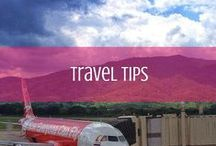 Travel Tips / From what to pack to secret spots and more, travel tips to help you with your next trip. / by d travels round