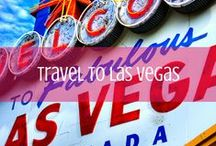 Las Vegas Travel / Everything you need to know to plan your trip to Las Vegas. / by d travels round