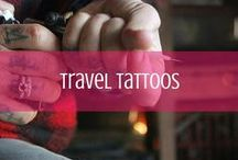 Travel tattoos / Tattoos from travelers all over the world / by d travels round